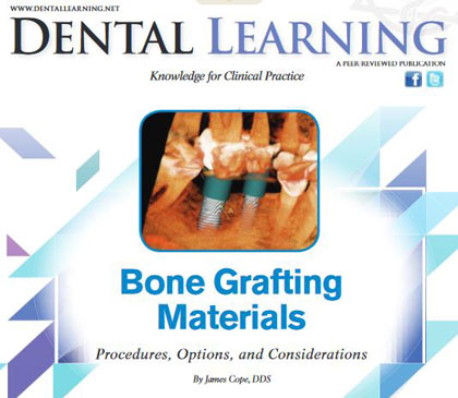 Bone Grafting Materials: Procedures, Options, and Considerations: Online CE Course